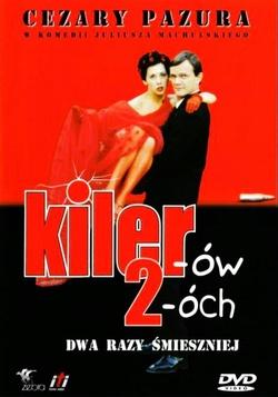 : Kiler-ów 2-óch