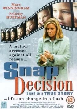 : Snap Decision