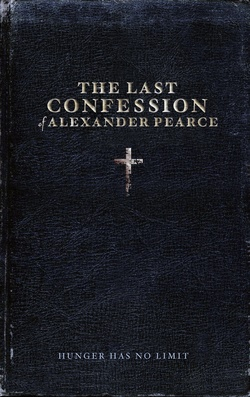 : The Last Confession of Alexander Pearce