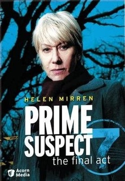 : Prime Suspect: The Final Act