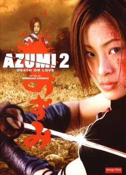 : Azumi 2: Death or Love