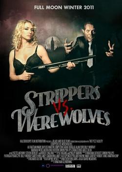 : Strippers vs Werewolves