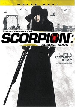 : Female Prisoner Scorpion: #701's Grudge Song