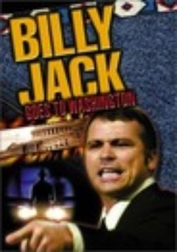 : Billy Jack Goes to Washington