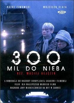 : 300 mil do nieba