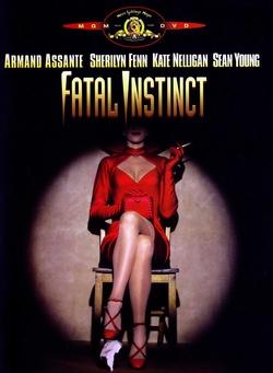 : Fatal Instinct