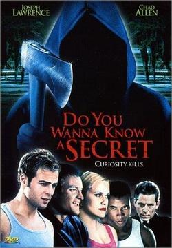 : Do You Wanna Know a Secret?