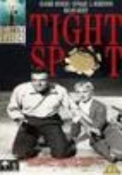 : Tight Spot