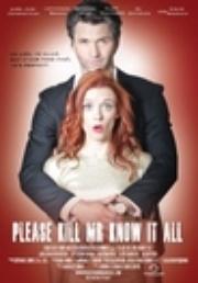 : Please Kill Mr. Know It All