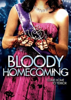 : Bloody Homecoming