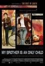 Mój brat jest jedynakiem
