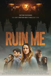 : Ruin Me
