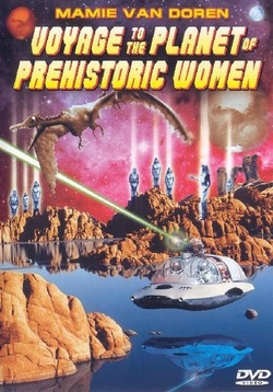 : Voyage to the Planet of Prehistoric Women