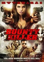 : Bounty Killer
