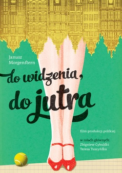 : Do widzenia, do jutra