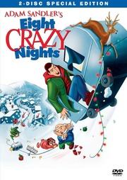 : Eight Crazy Nights