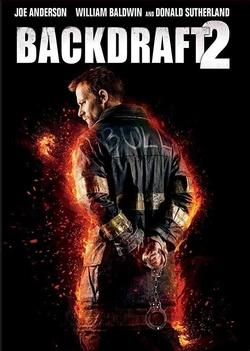 : Backdraft 2