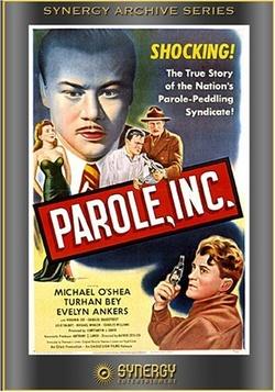 : Parole, Inc.