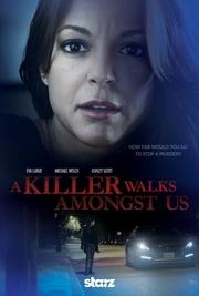 : A Killer Walks Amongst Us