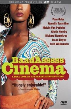 : Baadasssss Cinema