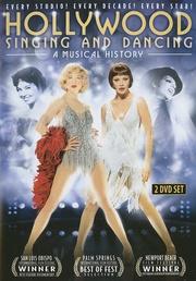 : Hollywood Singing and Dancing: A Musical History