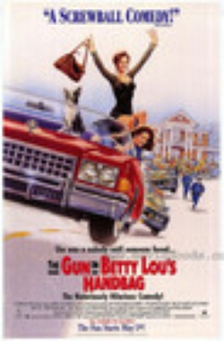 : The Gun in Betty Lou's Handbag