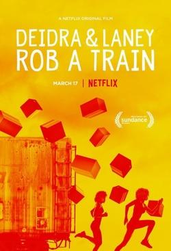 : Deidra i Laney okradają pociągi