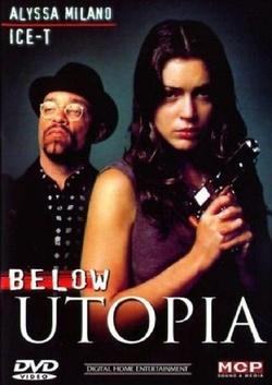 : Below Utopia