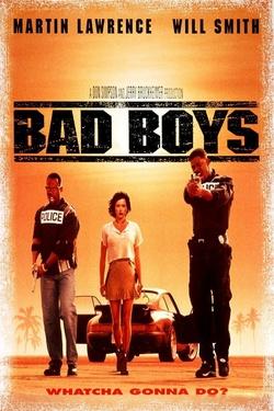 : Bad Boys