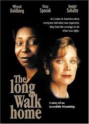 : The Long Walk Home