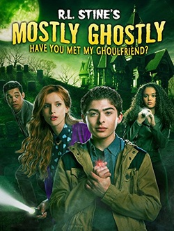 : Mostly Ghostly: Have You Met My Ghoulfriend?