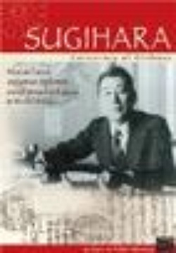 : Sugihara: Conspiracy of Kindness