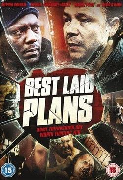 : Best Laid Plans