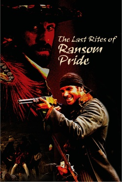 : The Last Rites of Ransom Pride