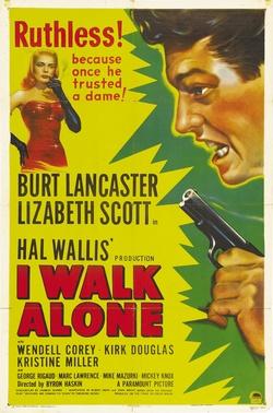 : I Walk Alone