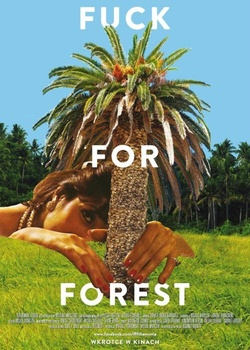 : Fuck for Forest