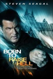 : Born to Raise Hell