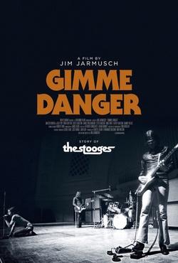 : Gimme Danger