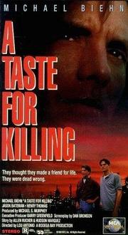 : A Taste for Killing