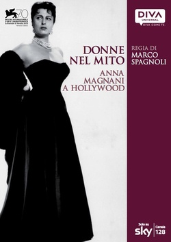 : Donne nel Mito: Anna Magnani a Hollywood