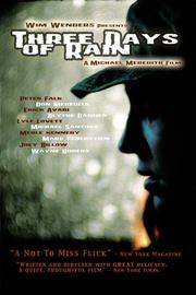: Three Days of Rain