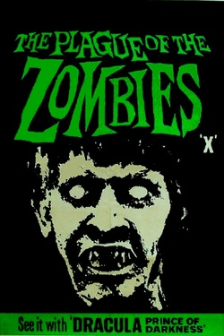 : The Plague of the Zombies