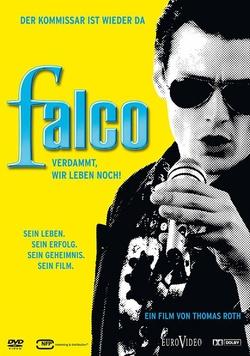 : Falco - Verdammt, wir leben noch!