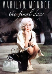 : Marilyn Monroe: The Final Days