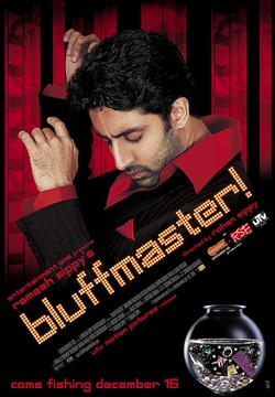 : Bluffmaster!