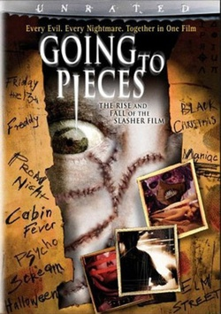 : Going to Pieces: The Rise and Fall of the Slasher Film