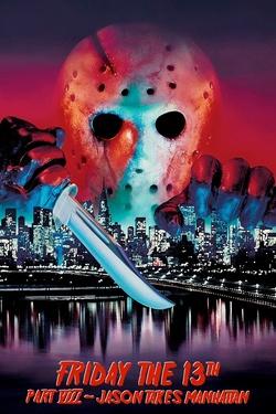 : Friday the 13th Part VIII: Jason Takes Manhattan