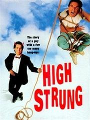 : High Strung