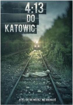 : 4:13 do Katowic