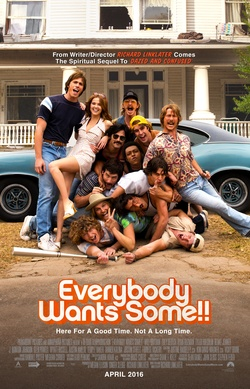 : Everybody Wants Some!!